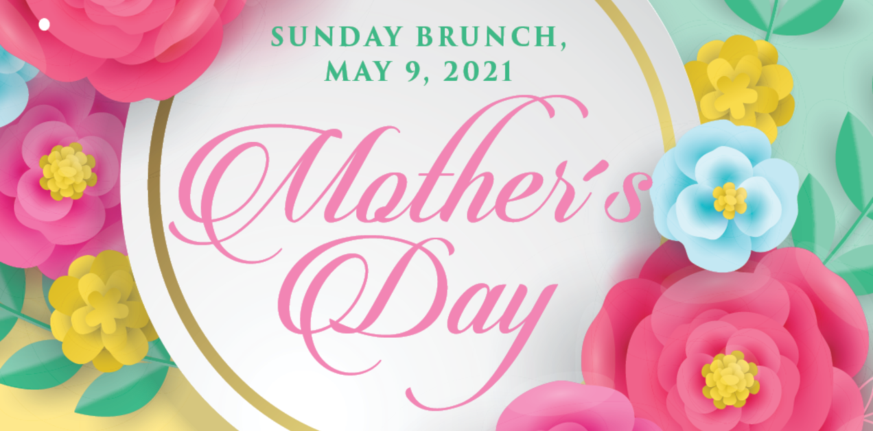 Join us for a Spectacular Mother's Day Brunch
